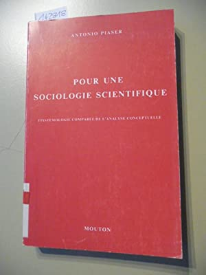Pour une sociologie scientifique : épistémologie comparée de l'analyse ...