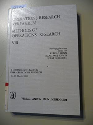 Operations-Research-Verfahren. Bd. VIII. (Methods of operations research) (2. Oberwolfach-Tagung &...