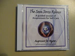The Seva Stress Release - A guides session of Acupressure for Self-Care