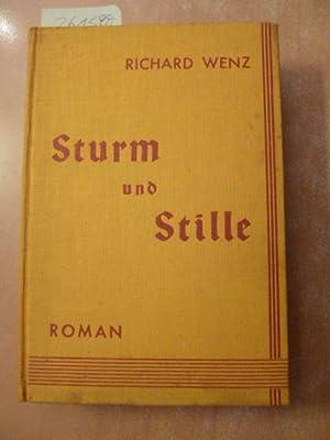 Sturm und Stille: Wenz, Richard