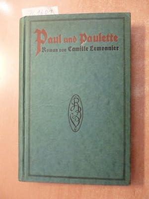 Paul und Paulette (L'amant passionne'). Autoris. Übers. v. Beatrice Sacks: Lemonnier...