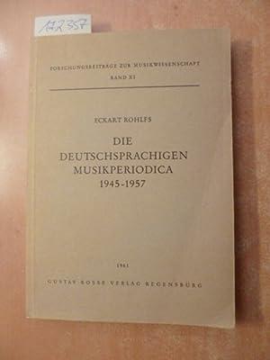 Die deutschsprachigen Musikperiodica : 1945-1957, Versuch einer strukturellen Gesamtdarstellung als...