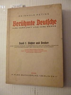 Berühmte Deutsche. Ihre Herkunft und Ihre Werke. Band 1: Dichter und Denker.: Reinhold Peting