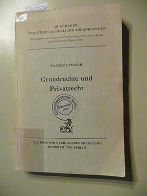 Grundrechte und Privatrecht: Leisner, Walter