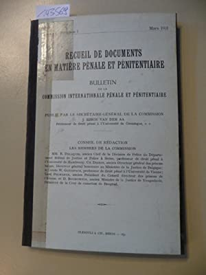 Recueil de documents en matiere penale et penitentiaire, Bulletin de la Commission Internationale P...