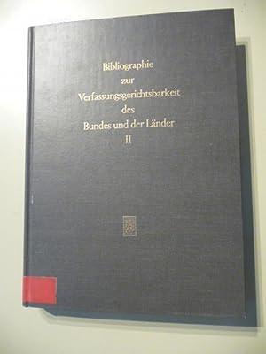 Bibliographie zur Verfassungsgerichtsbarkeit des Bundes und der Länder / Josef Mackert; ...