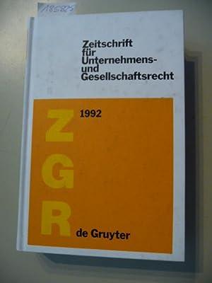 Zeitschrift für Unternehmens- und Gesellschaftsrecht 1992: Reinhard Goerdeler / Peter ...
