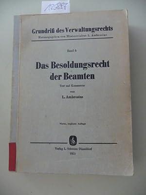 Das Besoldungsrecht der Beamten : Text und Kommentar unter Berücksichtigung der Vorschriften ...