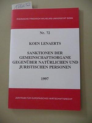 Sanktionen der Gemeinschaftsorgane gegenüber natürlichen und juristischen: Lenaerts, Koe