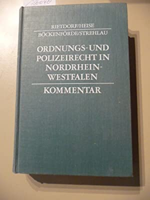 Ordnungs- und Polizeirecht in Nordrhein-Westfalen : Kommentar: Rietdorf, Fritz