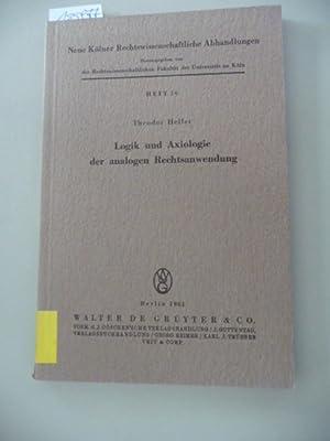 Logik und Axiologie der analogen Rechtsanwendung: Heller, Theodor