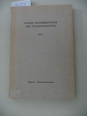 Eheerfordernisse, Ehemündigkeit und Eheeinwilligungen mit Musterbeispielen: Wagner, Johannes