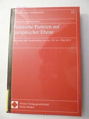 Politische Parteien auf europäischer Ebene : Auslegung und Ausgestaltung von Art. 191 (ex 138a...