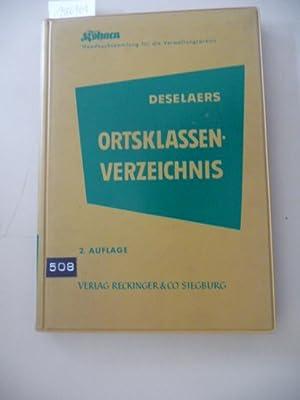 Ortsklassenverzeichnis mit der VO. und den Richtlinien für die Aufstellung, Nebenbestimmungen,...