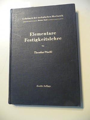 Lehrbuch der technischen Mechanik für Ingenieure und Physiker. Bd. 2. Elementare ...
