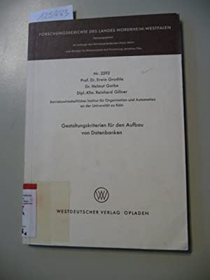 Gestaltungskriterien für den Aufbau von Datenbanken: Grochla, Erwin ; Garbe, Helmut ; Gillner,...