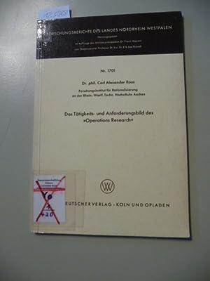 Das Tätigkeits- und Anforderungsbild des 'Operations-Research': Roos, Carl Alexander