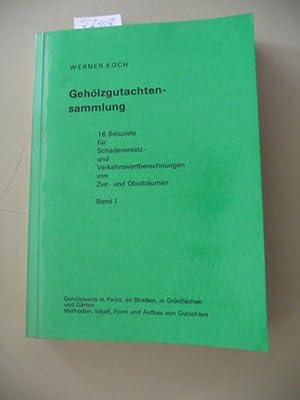 Gehölzgutachtensammlung - Teil: 1. 16 Beispiele für Schadenersatz- und ...