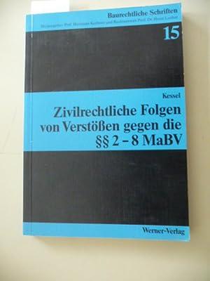 Zivilrechtliche Folgen von Verstößen gegen die §§ 2 - 8 MaBV: Kessel, Markus