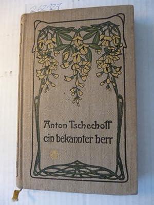 Gesammelte Werke / Anton Tschechoff. Aus d. Russ. übers. von Wladimir Czumikow - Teil: 1....