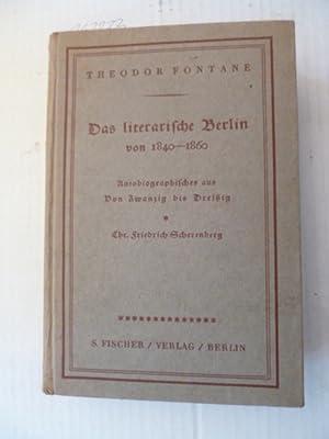 Das literarische Berlin von 1840 - 1860. Autobiographisches aus Von Zwanzig bis Dreißig - Chr...