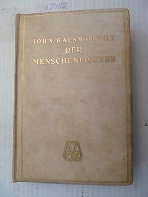 Der Menschenfischer Novellen: Galsworthy, John