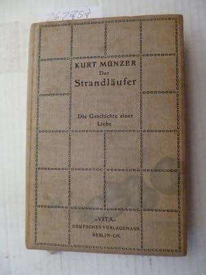 Der Strandläufer - Die Geschichte einer Liebe: M�nzer, Kurt