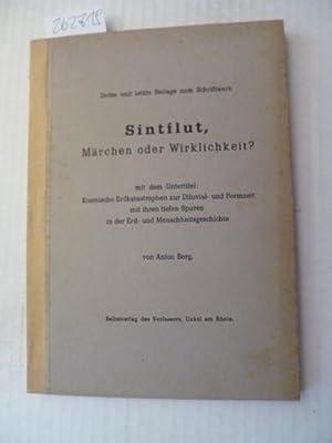 Sintflut, Märchen oder Wirklichkeit? (=dritte und letzte Beilage zum Schriftwerk): Anton Berg
