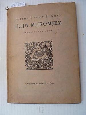 Ilija Muromjez. Russisches Lied. Fünf Holzschnitte von Axel Leskoschek.: Schütz, Julius Franz