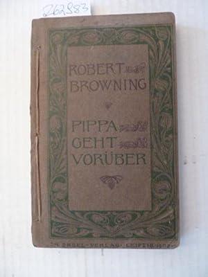 Pippa geht vorüber. (Übertragung F.C. Gerden. Buchschmuck von Walter Tiemann.): Browning,...