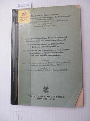 Umfang und Behandlung der alten Rechte und Befugnisse nach dem Wasserhaushaltsgesetz - ...