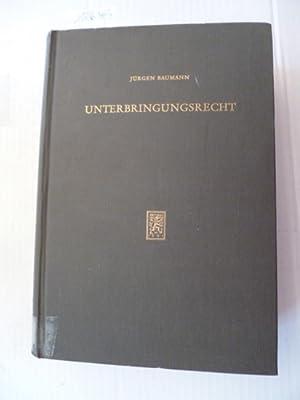 Unterbringungsrecht und systematischer und synoptischer Kommentar zu den Unterbringungsgesetzen der...