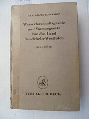 Wasserhaushaltsgesetz und Wassergesetz für das Land Nordrhein-Westfalen : Kommentar: Burghartz...