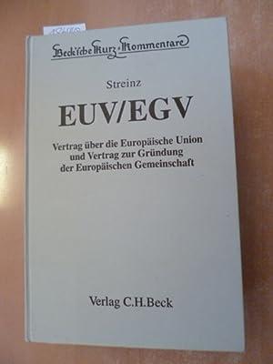 EUV, EGV : Vertrag über die Europäische Union und Vertrag zur Gründung der Europ&...