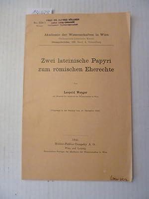 Zwei lateinische Papyri zum römischen Eherechte: Wenger, Leopold