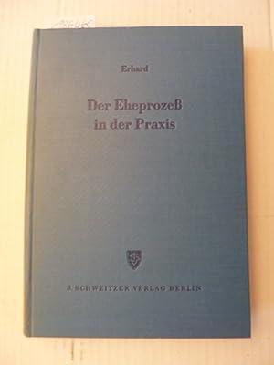 Der Eheprozess in der Praxis: Erhard, Albert