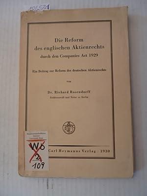 Die Reform des englischen Aktienrechts durch den Companies-Act-1929 : ein Beitrag zur Reform des ...