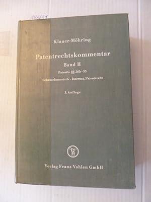 Patentrechtskommentar / (Begr.: Georg Klauer). Von Philipp Möhring . - Teil: 2. (§&...