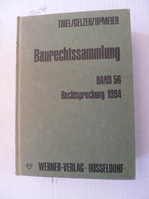 Baurechtssammlung - Teil: 56. Rechtsprechung 1994: Fritz Thiel & Konrad Gelzer & Hans-Dieter ...