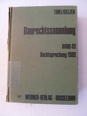 Baurechtssammlung - Teil: 49. Rechtsprechung 1989: Fritz Thiel & Konrad Gelzer