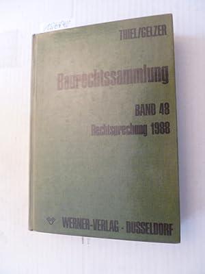 Baurechtssammlung - Teil: 48. Rechtsprechung 1988: Fritz Thiel & Konrad Gelzer