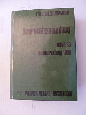 Baurechtssammlung - Teil: 60. Rechtsprechung 1998: Fritz Thiel & Konrad Gelzer