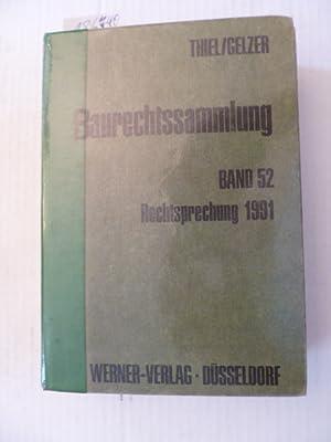 Baurechtssammlung - Teil: 52. Rechtsprechung 1991: Fritz Thiel & Konrad Gelzer