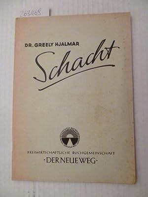 Dr. Greely Hjalmar Schacht: Gerhard Triebler