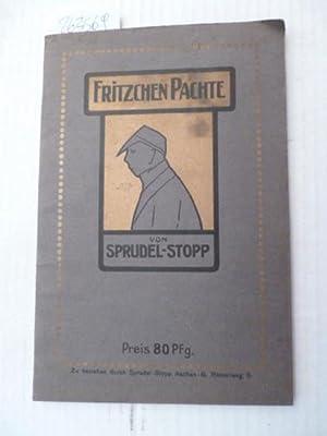 Fritzchen Pachte - erster Band: Sprudel-Stopp