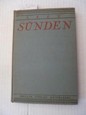 Sünden. Ein Buch des Gewissens. Aus dem Ungarischen Manuskript übertragen von Stefan J. ...