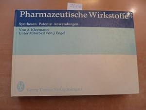 Pharmazeutische Wirkstoffe: Synthesen, Patente, Anwendungen: Kleemann, A. / Engel, J.