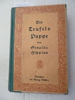 Des Teufels Puppe : eine Lebensbeschreibung in 33 Kap.: Gippius, Zinaida N. [1869-1945]
