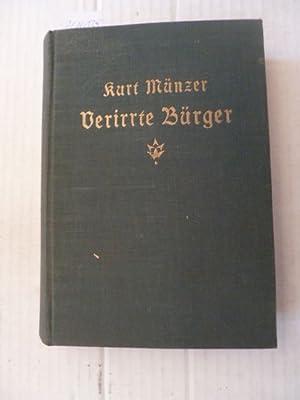 Verirrte Buerger : Novellen am Zuerichsee: M�nzer, Kurt