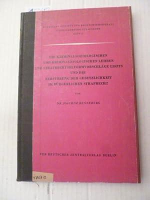 Die kriminalsoziologischen und kriminalbiologischen Lehren und strafrechtsreformvorschläge ...